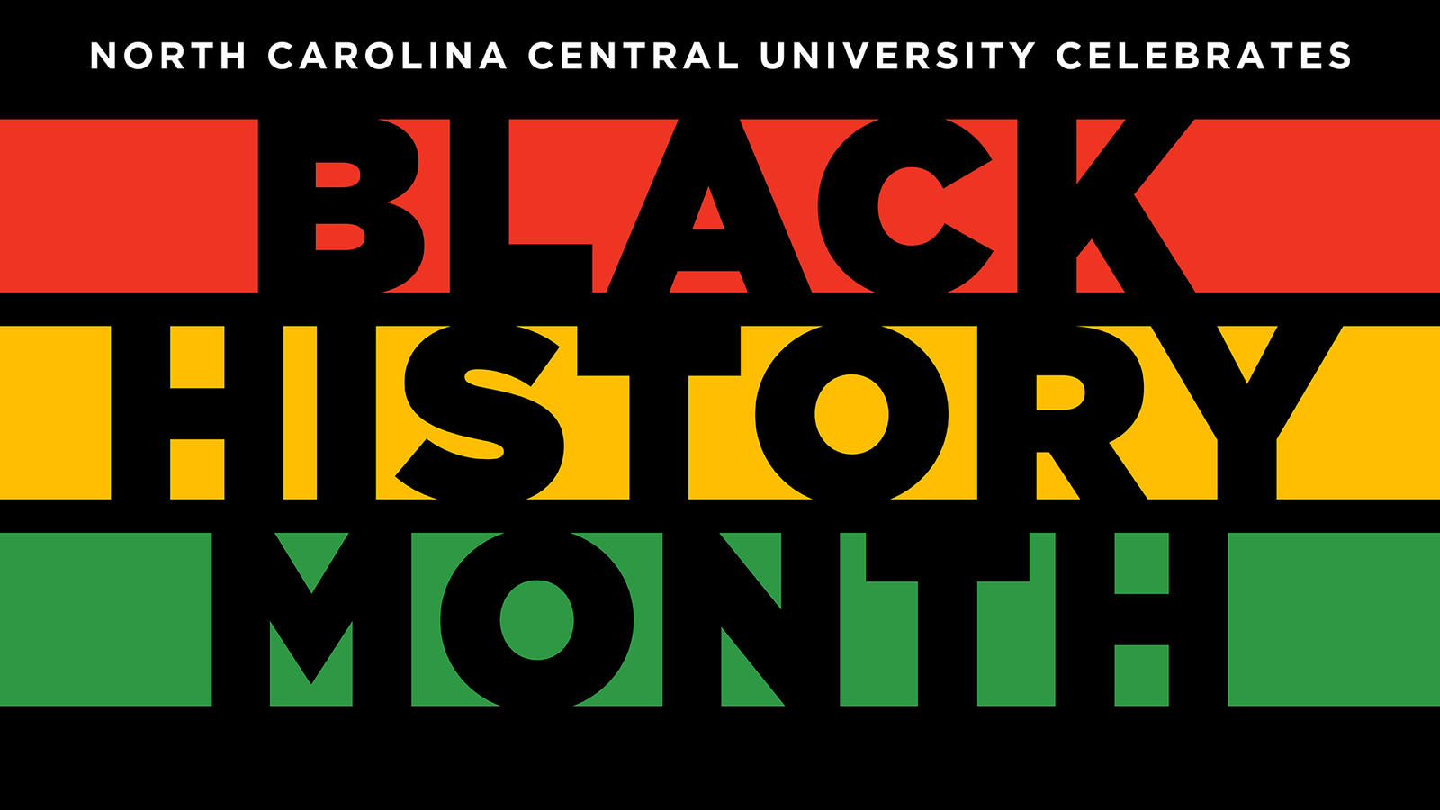 Nccu To Host 2019 Black History Month Activities North Carolina Central University